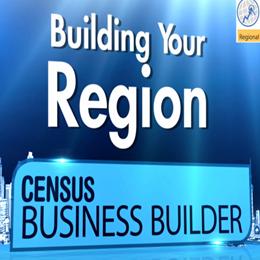 Census Business Builder: Regional Analyst Edition Building Your Region